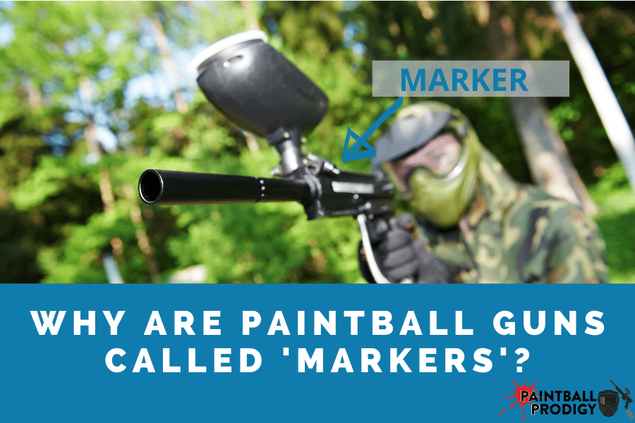 paintball guns called markers