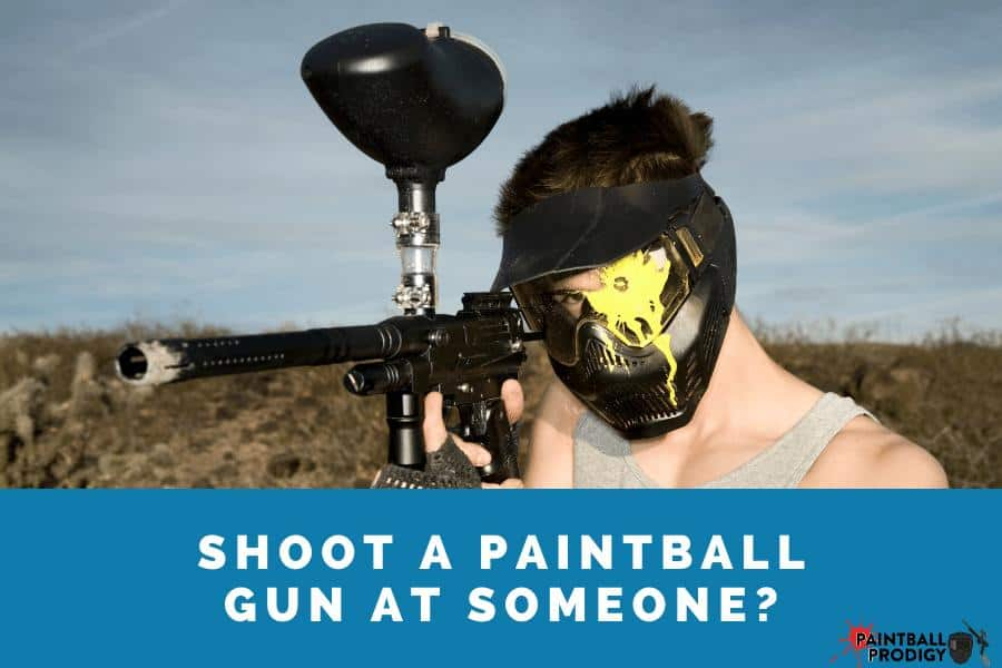 You can shoot paintballs at someone?