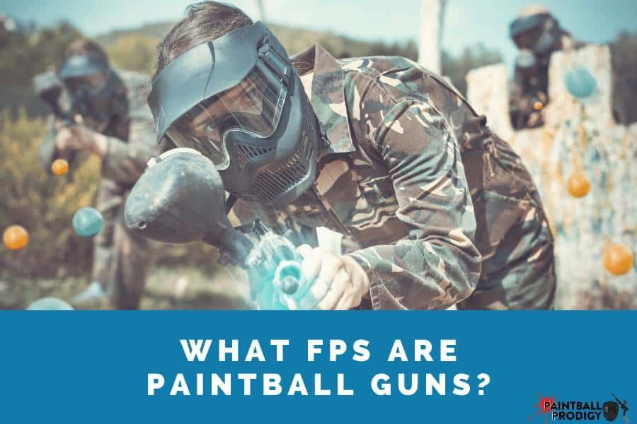 Paintball gun has 280 FPS.