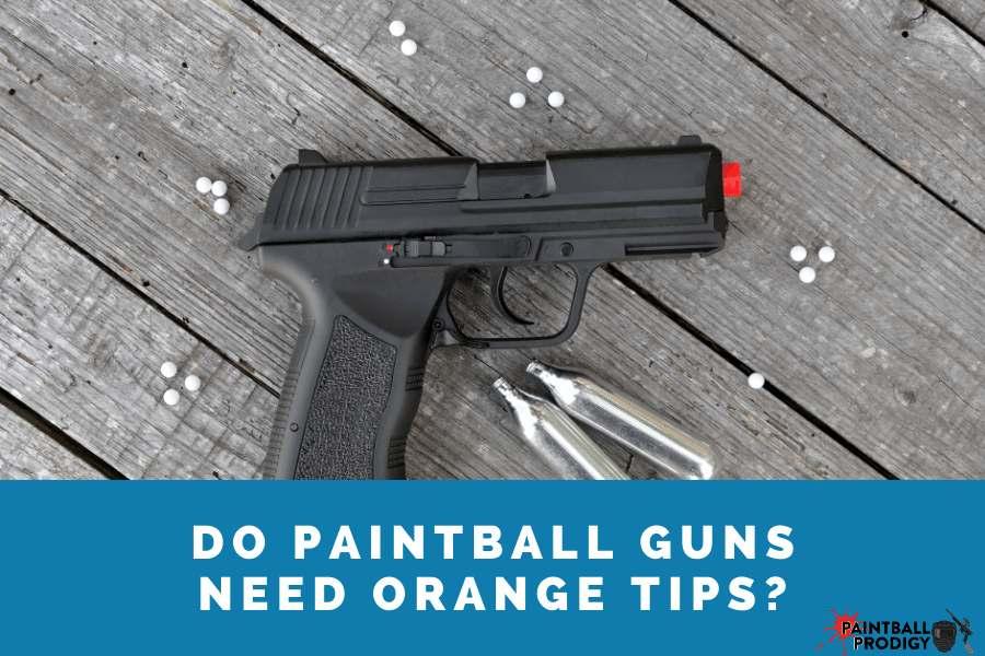 orange tips on paintball guns