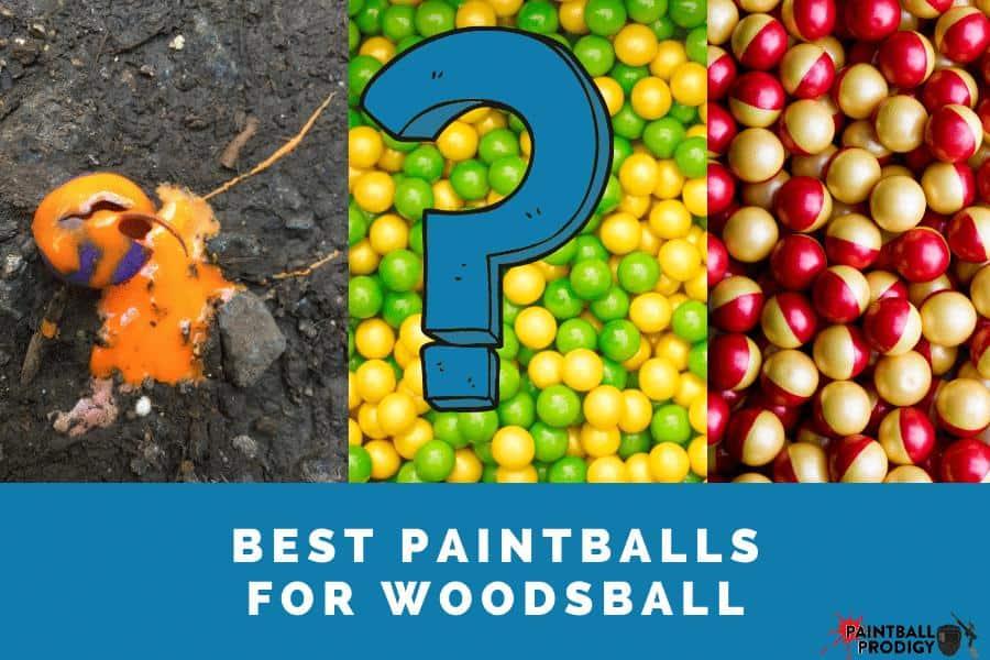 list of best paintballs for woodsball