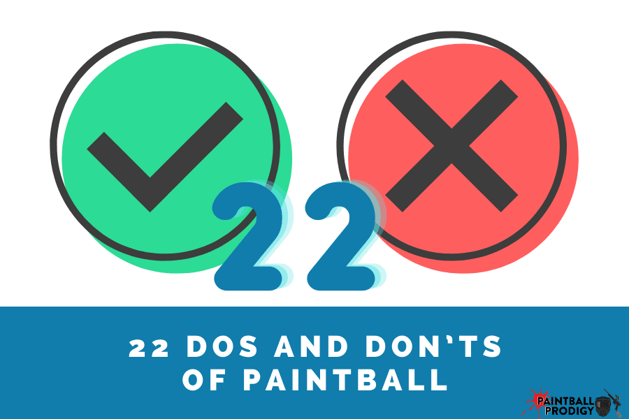 do's and don't of paintball