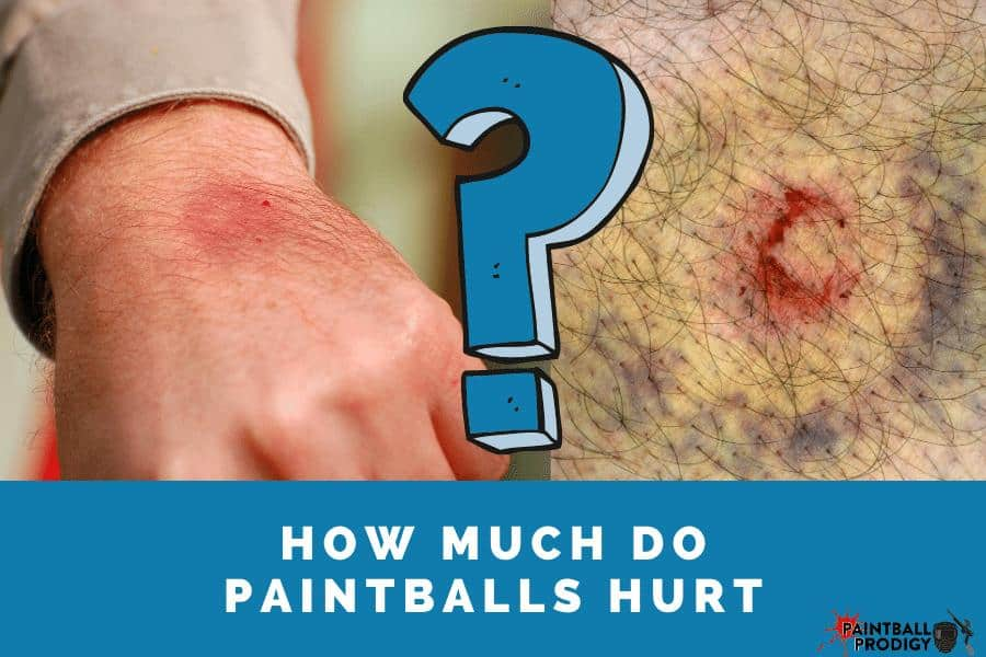 paintballs can hurt a lot if you don't wear protective gear