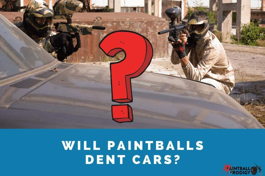 many paintball guns won't be able to make a dent in the car