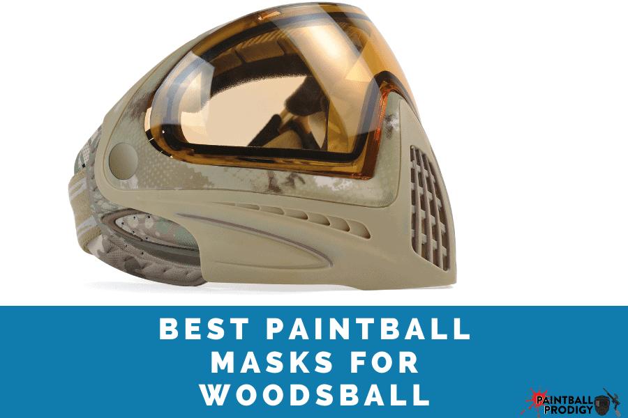 list of the best paintball masks for woodsball