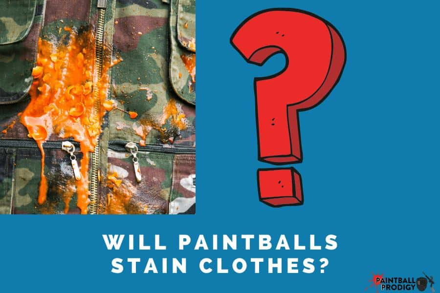 Paintballs stain clothes